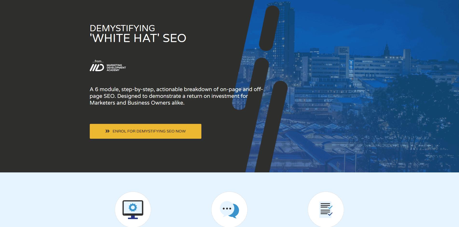 Demystifying 'White Hat' SEO Marketing Development Academy